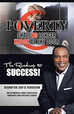 Poverty Shall No Longer Knock at Thy Door