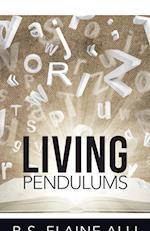 Living Pendulums