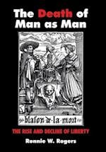 The Death of Man as Man