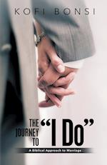 The Journey to I Do