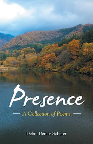 Bog, paperback Presence af Debra Denise Scherer