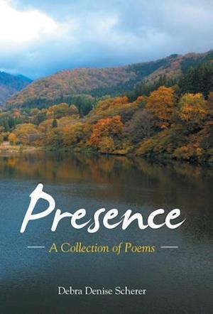 Bog, hardback Presence af Debra Denise Scherer