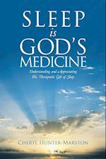 Sleep Is God's Medicine af Cheryl Hunter-Marston