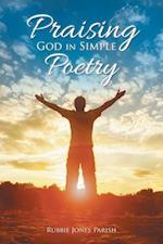 Praising God in Simple Poetry