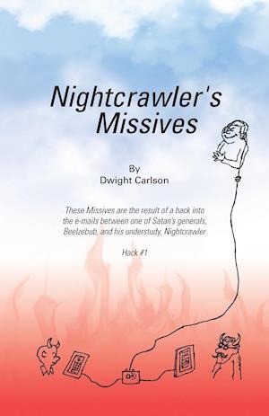 Bog, paperback Nightcrawler's Missives af Dwight Carlson