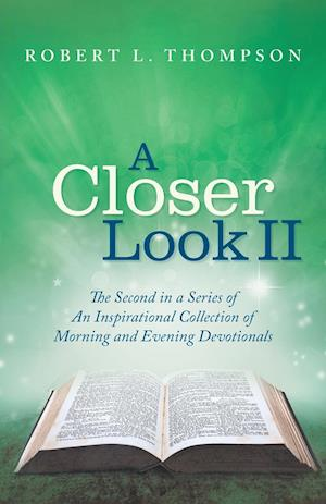 Bog, paperback A Closer Look II af Robert L. Thompson