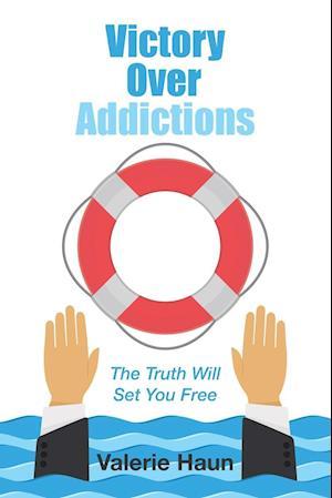 Bog, paperback Victory Over Addictions af Valerie Haun