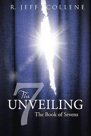 The Unveiling af R. Jeff Collene