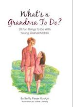 What's a Grandma to Do?