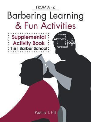 Bog, paperback Barbering Learning & Fun Activities af Pauline T. Hill