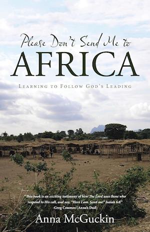 Bog, paperback Please Don't Send Me to Africa af Anna McGuckin