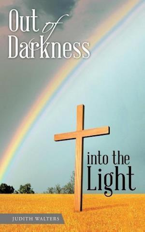 Bog, paperback Out of Darkness Into the Light af Judith Walters