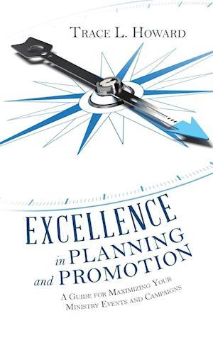 Bog, paperback Excellence in Planning and Promotion af Trace L. Howard