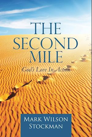 Bog, paperback The Second Mile af Mark Wilson Stockman