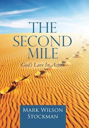 Bog, hardback The Second Mile af Mark Wilson Stockman