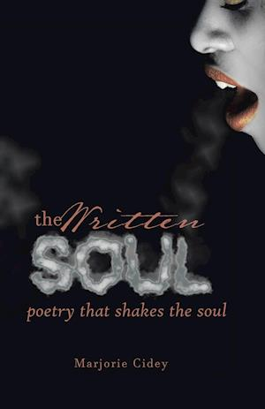 Bog, paperback The Written Soul af Marjorie Cidey