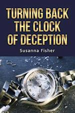 Turning Back the Clock of Deception af Susanna Fisher