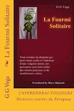 La Fourmi Solitaire af G. G. Vega