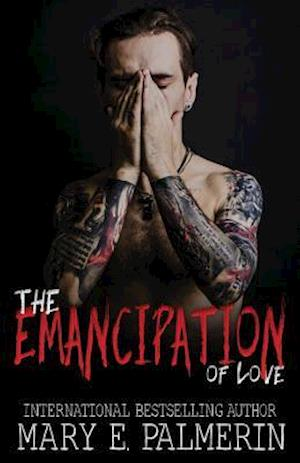 The Emancipation of Love af Mary E. Palmerin