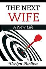 The Next Wife af Verlyn Tarlton