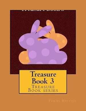 Treasure Book 3 af Tammy Spruill