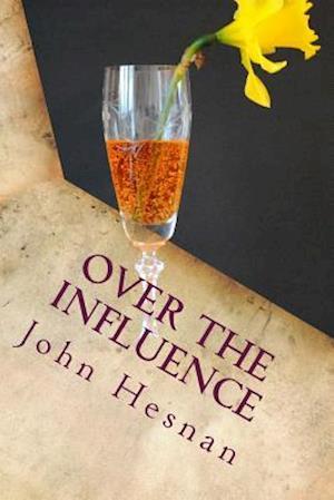 Over the Influence af John Hesnan