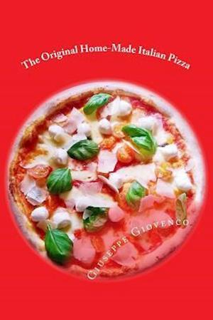 The Original Home-Made Italian Pizza af Giuseppe Giovenco