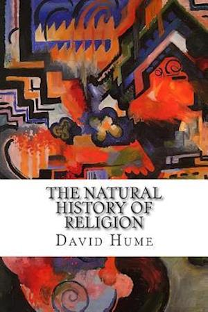 The Natural History of Religion af David Hume