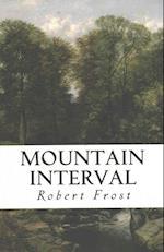 Mountain Interval af Robert Frost
