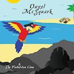 Ouzel McSquark and the Forbidden Cave af Joe Powell, MR J. Powell