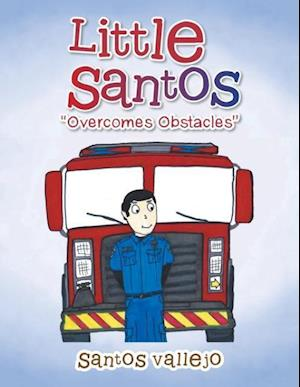 Little Santos Overcomes Obstacles af Santos Vallejo