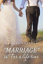 Marriage Is for a Life Time