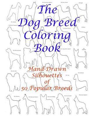 The Dog Breed Coloring Book af Carol Mennig