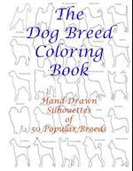 The Dog Breed Coloring Book af Carol Mennig