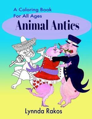 Animal Antics af Lynnda Rakos