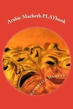 Arabic Macbeth Playbook af Annabelle Howard