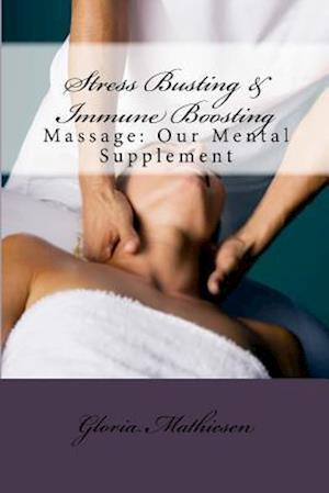 Stress Busting & Immune Boosting af Gloria C. Mathiesen