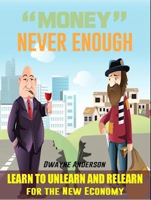 Money Never Enough af Dwayne Anderson