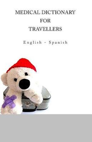 Medical Dictionary for Travellers af Edita Ciglenecki