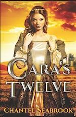 Cara's Twelve af Chantel Seabrook