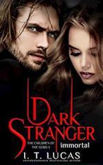 Dark Stranger Immortal af I. T. Lucas