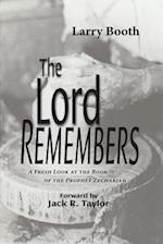 The Lord Remembers af Larry Booth
