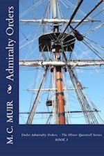 Admiralty Orders af M. C. Muir