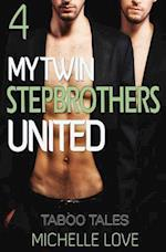 My Twin Stepbrothers United Book 4 af Michelle Love