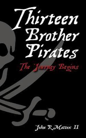 Bog, paperback Thirteen Brother Pirates af John R. Mattox II
