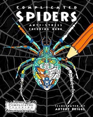 Complicated Spiders af Complicated Coloring