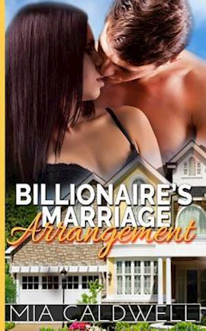 Billionaire's Marriage Arrangement af Mia Caldwell