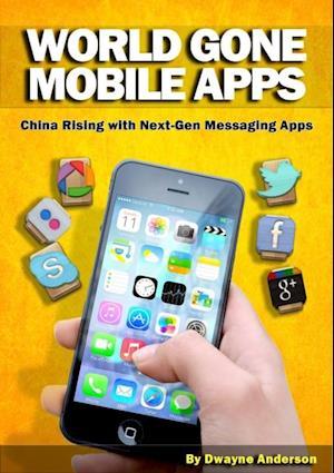 World Gone Mobile Apps af Dwayne Anderson