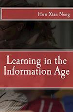 Learning in the Information Age