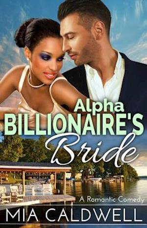 Alpha Billionaire's Bride af Mia Caldwell